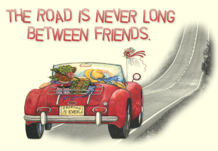 The road is never long between friends